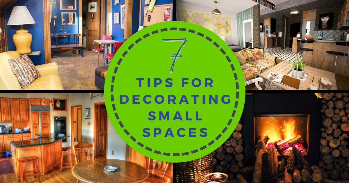 7 Tips for Decorating Small Spaces