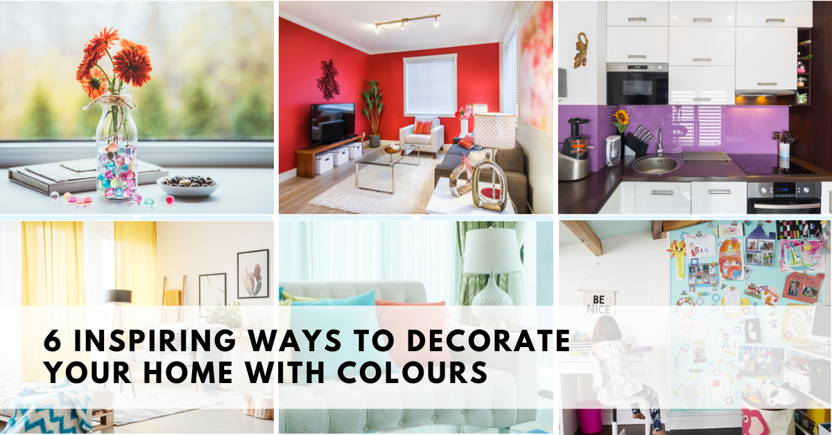 6 Inspiring Ways to Decorate your Home with Colours