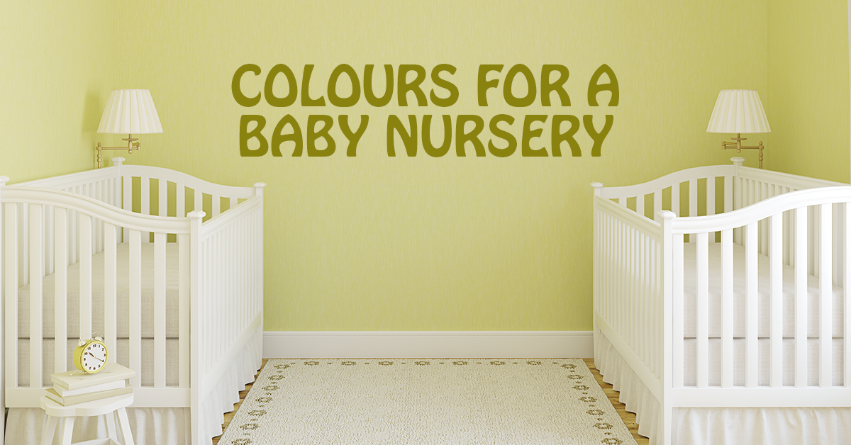 Colours for a baby nursery