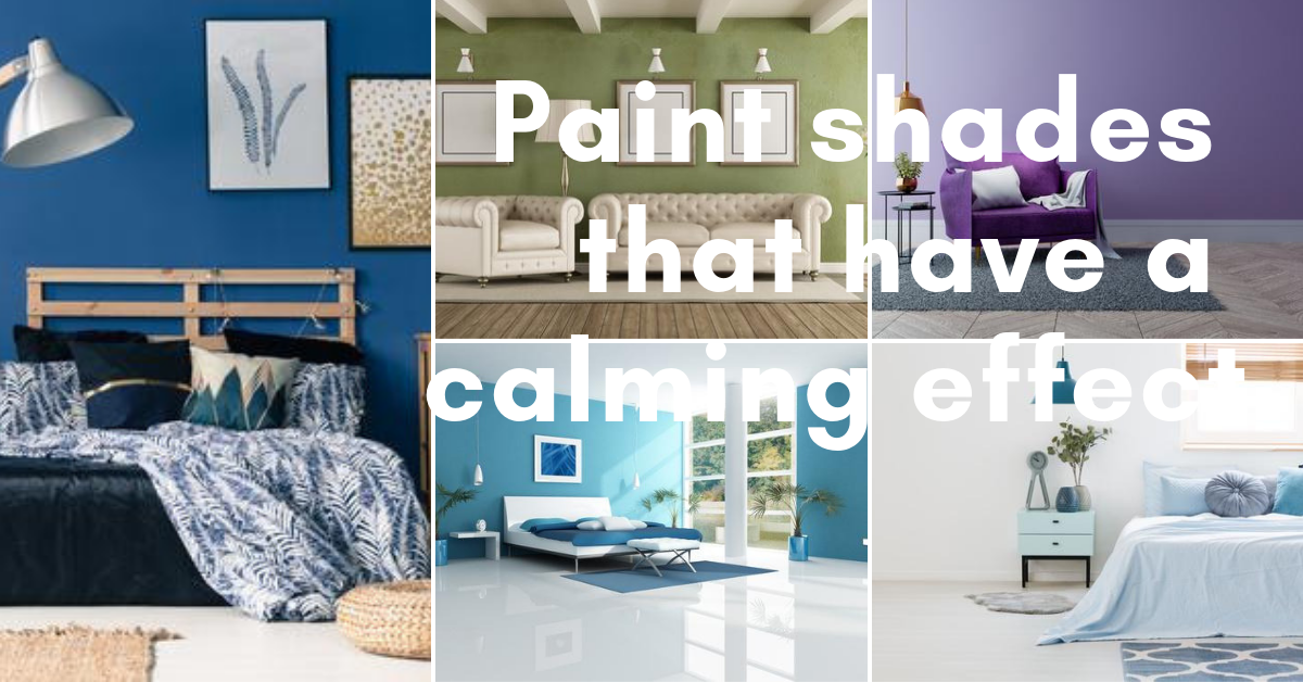 Paint shades that have a calming effect