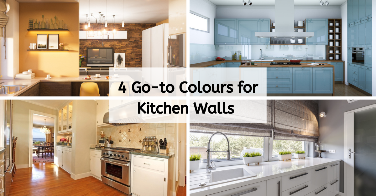 4 Go-to Colors for Kitchen Walls