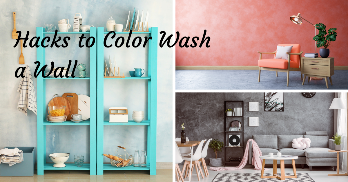 Hacks to Color Wash a Wall