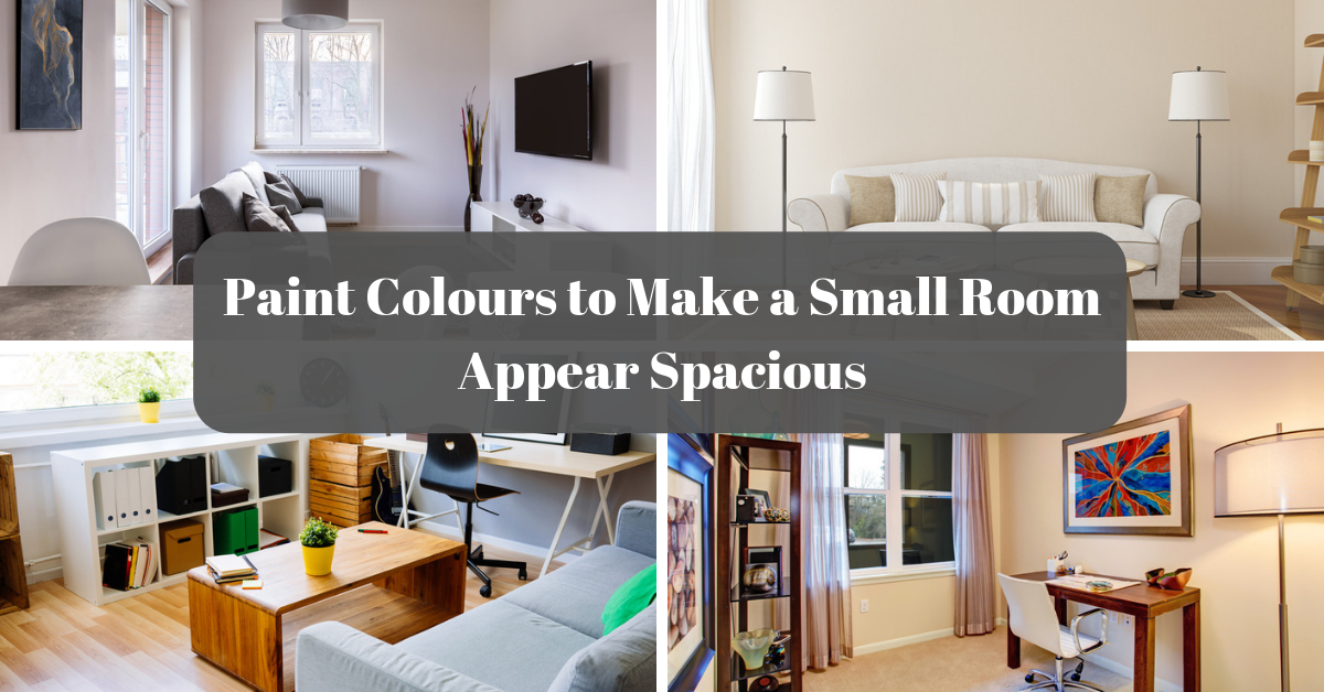 Paint Colors to Make a Small Room Appear Spacious