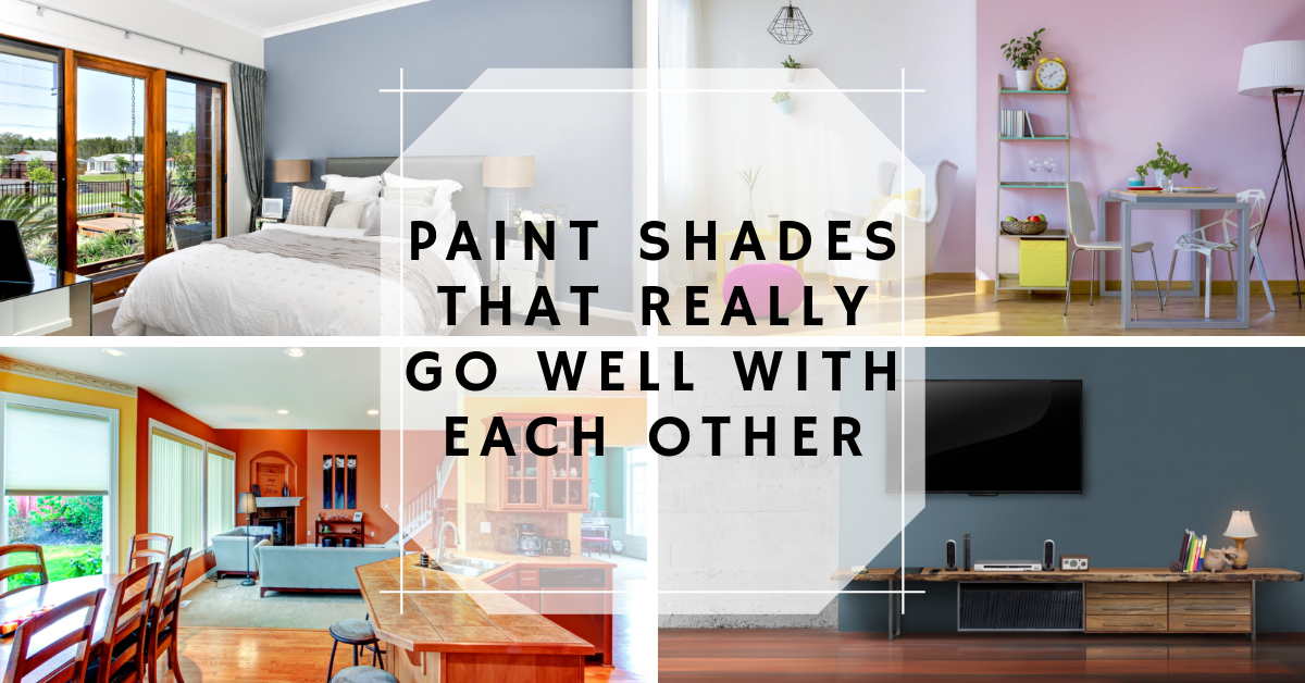 Paint Shades that Really go Well with Each Other