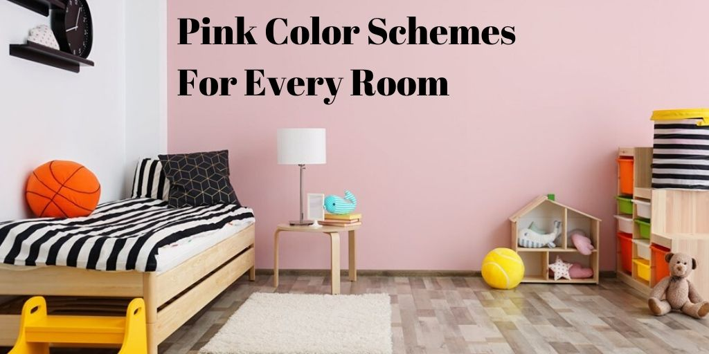 Pink Color Schemes For Every Room