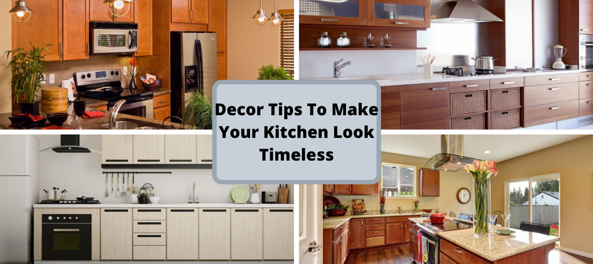 Decor Tips To Make Your Kitchen Look Timeless