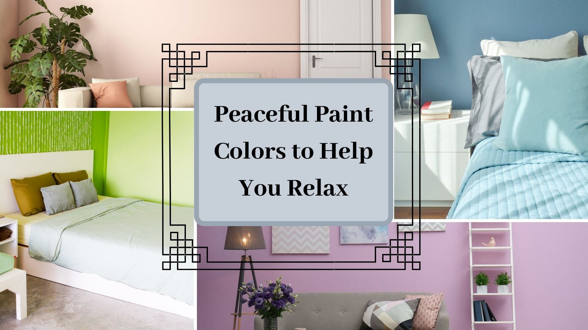 Peaceful Paint Colors To Help You Relax