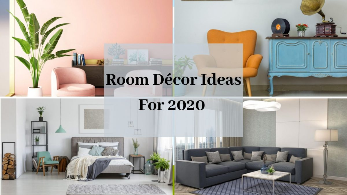 Room Décor Ideas For 2020