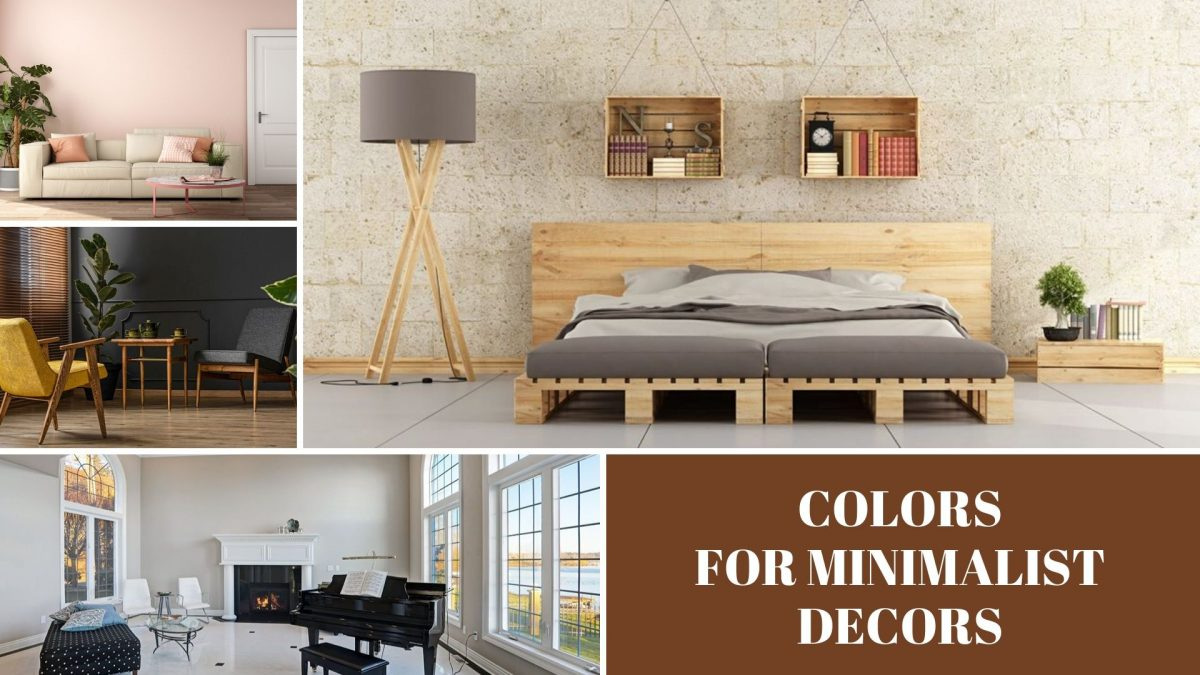 COLORS FOR MINIMALIST DECORS